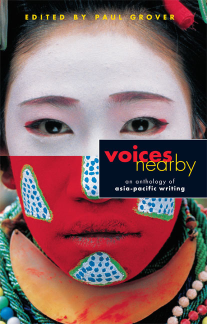 Voices Nearby: An Anthology of Asia–Pacific Writing, 1st ...