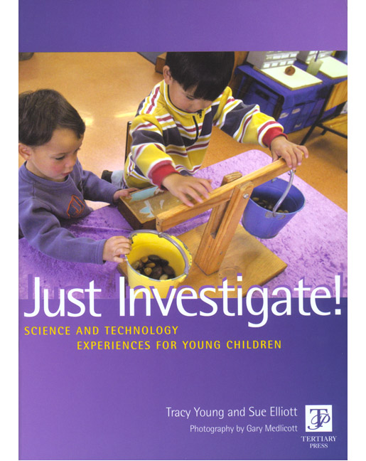 Just Investigate! Science and Technology Experiences for Young Children - Image