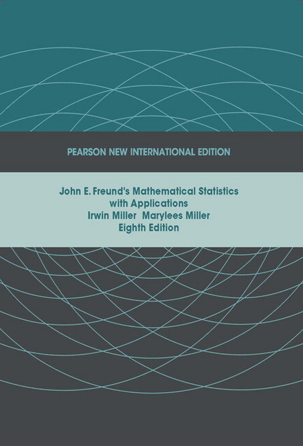 John e freunds mathematical statistics with applications pearson john e freunds mathematical statistics with applications eighth edition provides a calculus based introduction to the theory and application of fandeluxe Images