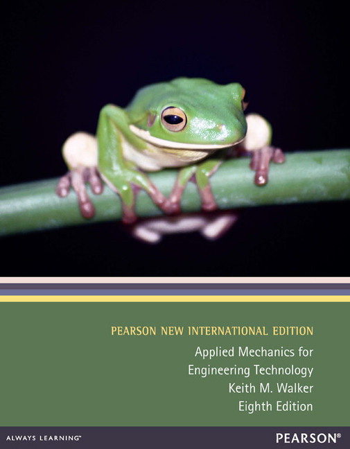 Applied Mechanics for Engineering Technology, Pearson New International  Edition
