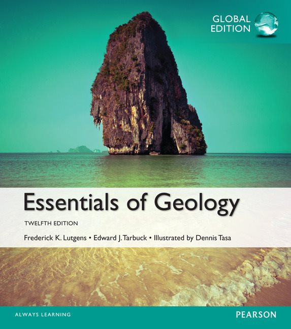 Essentials of geology global edition 12th lutgens tarbuck for introductory physical geology courses from the renowned lutgenstarbuck tasa fandeluxe Image collections