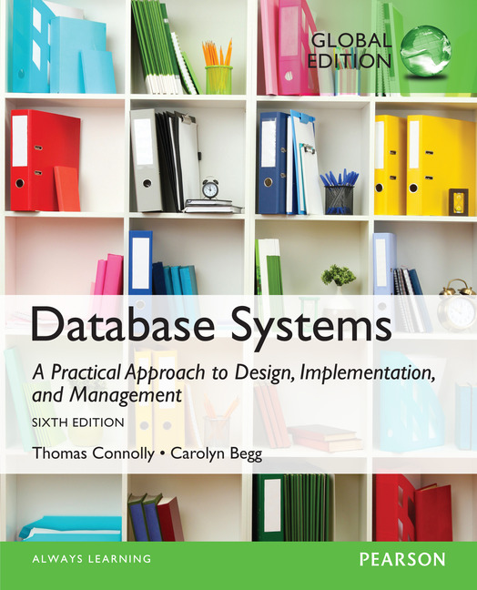 Database Systems A Practical Approach To Design Implementation And Management
