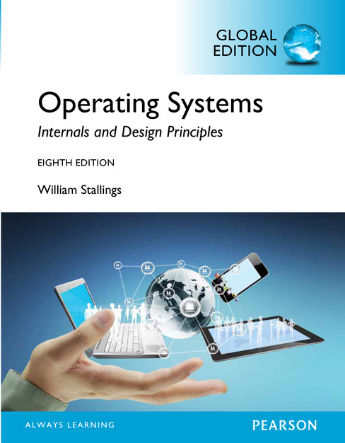Download operating systems internals and design principles (8th editi….