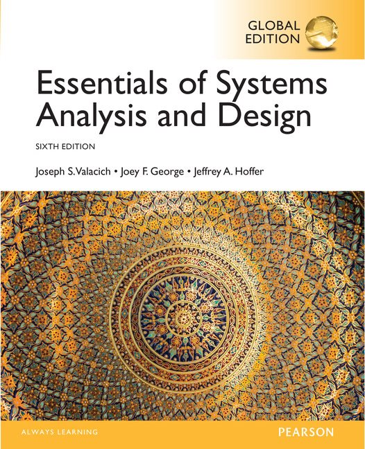 Essentials Of Systems Analysis And Design Global Edition 6th Valacich Joseph Et Al Pearson