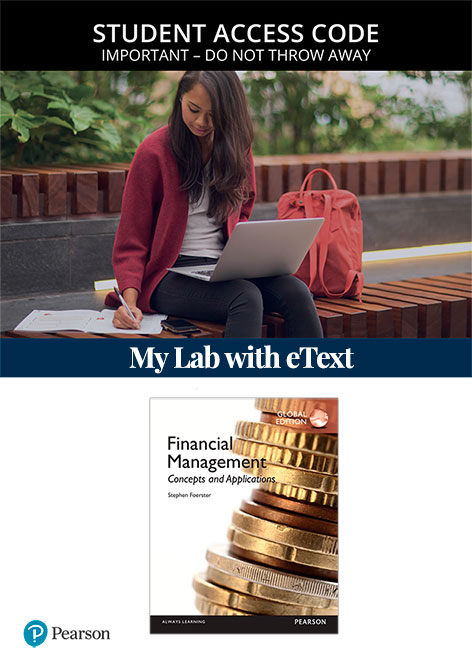 Financial Management: Concepts and Applications, Global Edition MyLab Finance with eText (Access Card)