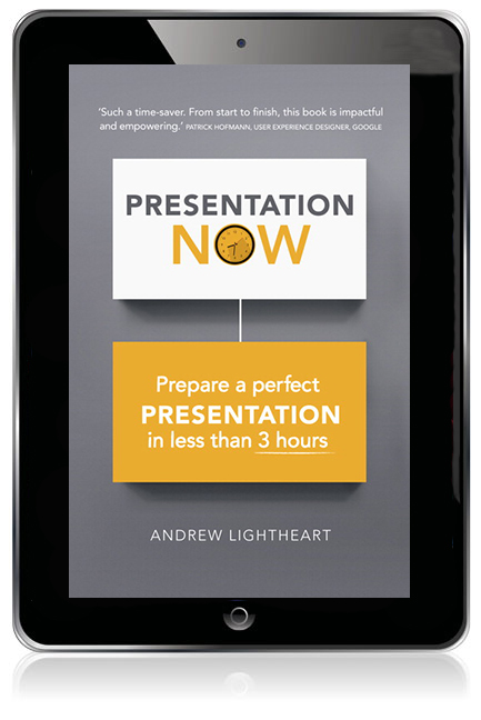 Presentation Now: Prepare a perfect presentation in less than 3 hours eBook - Image