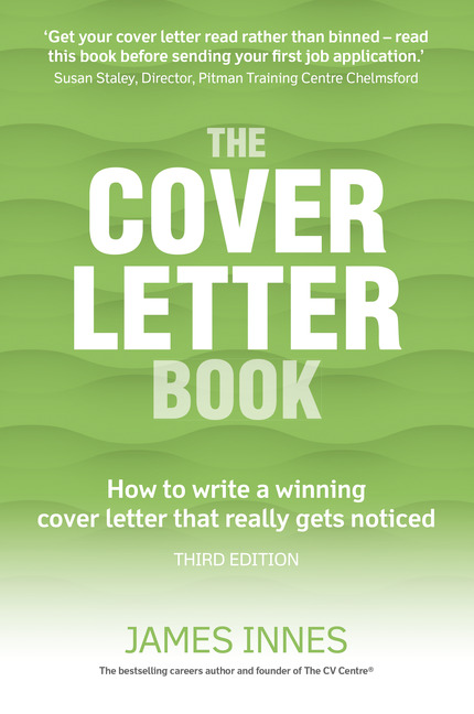 The Cover Letter Book: How to write a winning cover letter that really gets  noticed
