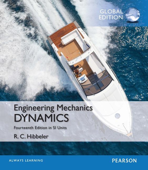 Engineering Mechanics Dynamics In Si Units Global Edition 14th