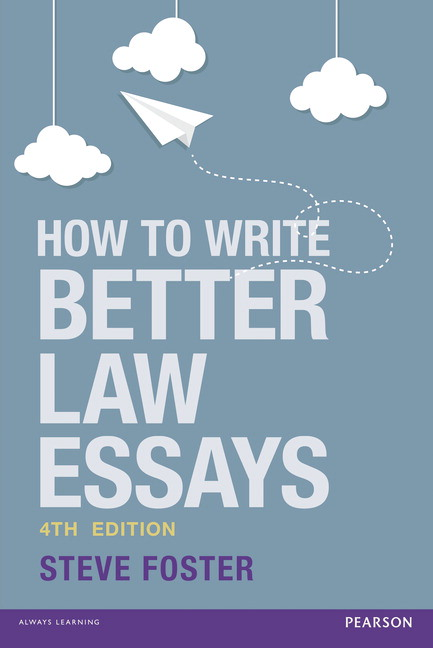 How to write better law essays 4th foster steve buy online at