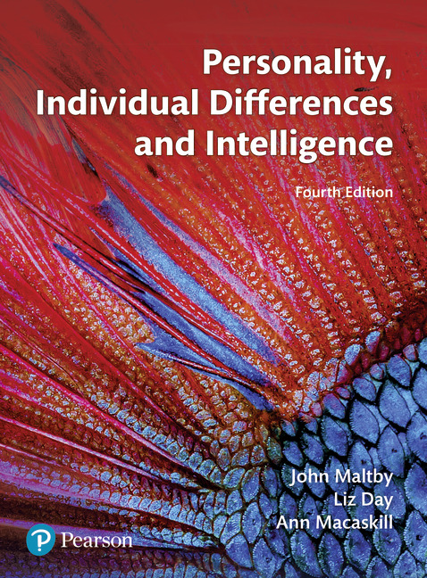 Personality individual differences and intelligence 4th maltby market leading text on personality individual differences and intelligence that offers up to date research and a wealth of pedagogical features 12595 fandeluxe Gallery
