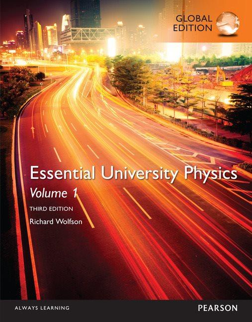 essential university physics volume 1 global edition 3rd wolfson rh pearson com au essential university physics volume 1 solutions manual pdf university physics volume 1 student solutions manual pdf