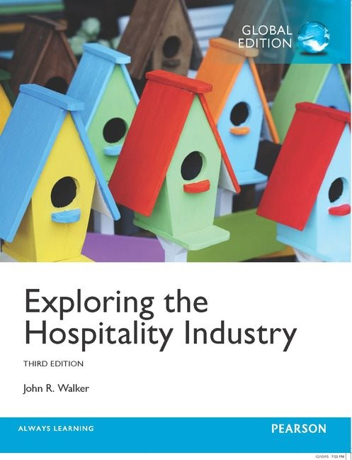 Exploring the hospitality industry global edition 3rd walker exploring the hospitality industry global edition 3rd walker buy online at pearson fandeluxe Gallery