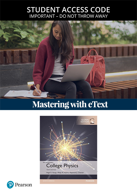 College Physics, Global Edition Mastering Physics with eText (Access Card)
