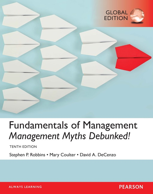 fundamentals of management 7e robbins decenzo coulter Test bank (download only) for fundamentals of management: essential concepts and applications, 10th edition stephen p robbins, san diego state.