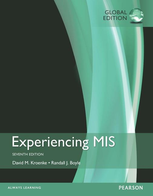 Experiencing MIS, Global Edition