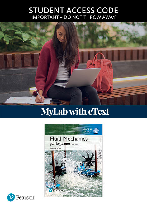 Fluid Mechanics for Engineers in SI Units, Global Edition Mastering Engineering with eText (Access Card)