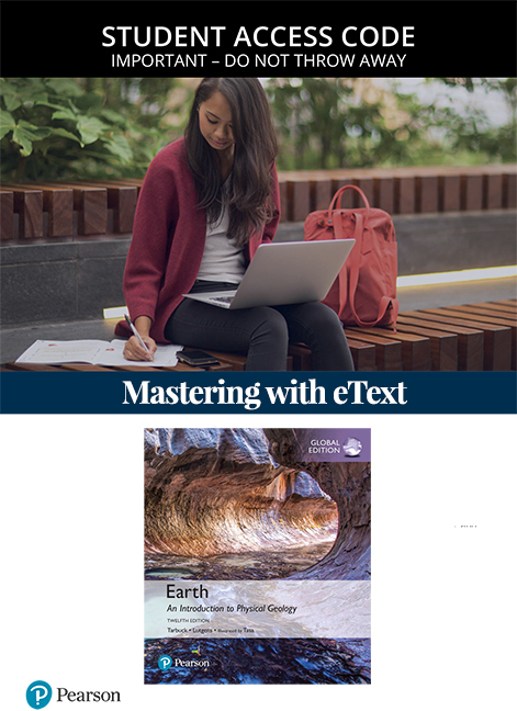 Earth: An Introduction to Physical Geology, Global Edition Mastering Geology with eText (Access Card)