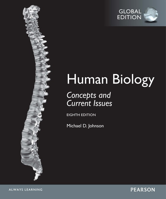 Human Biology: Concepts and Current Issues, Global Edition, 8th ...