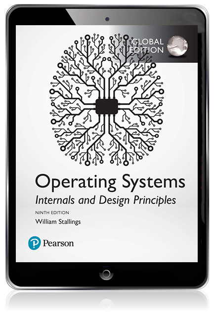 Operating Systems Internals And Design Principles Global Edition Ebook 9th Stallings William Pearson