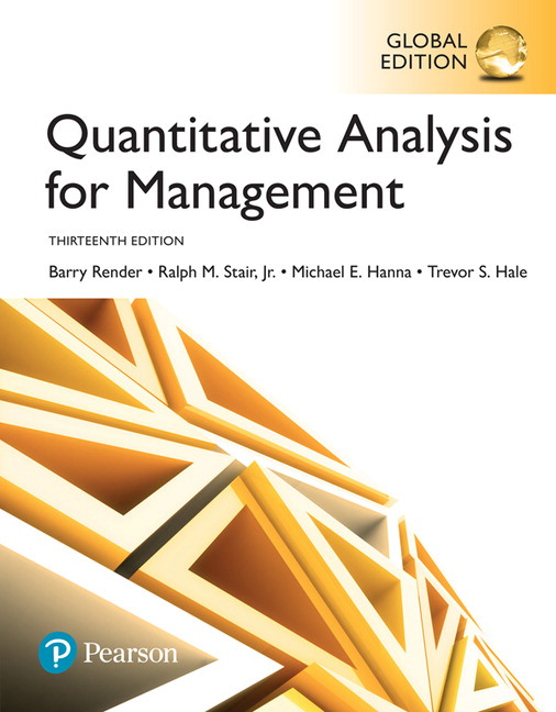 Quantitative Analysis For Management Global Edition Th Render