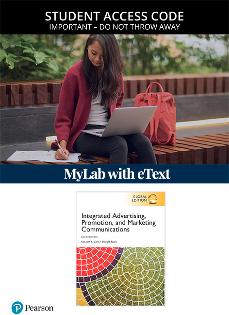 Integrated Advertising, Promotion, and Marketing Communications, Global Edition MyLab Marketing with eText (Access Card)