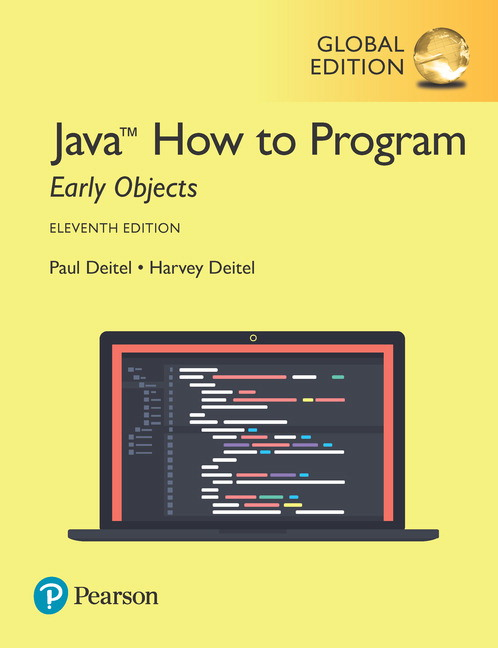 Java how to program early objects global edition 11th deitel java how to program early objects global edition 11th deitel paul deitel harvey buy online at pearson fandeluxe Images