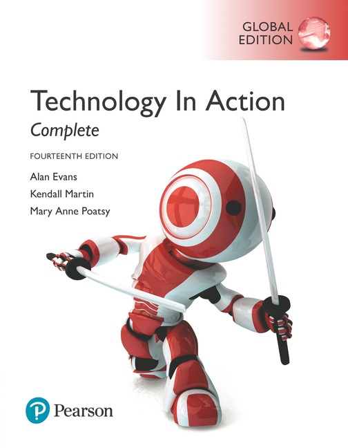 Technology in action complete global edition 14th evans alan et pearson 9781292236902 9781292236902 technology in action complete global edition for introductory courses in computer concepts digital literacy fandeluxe Choice Image