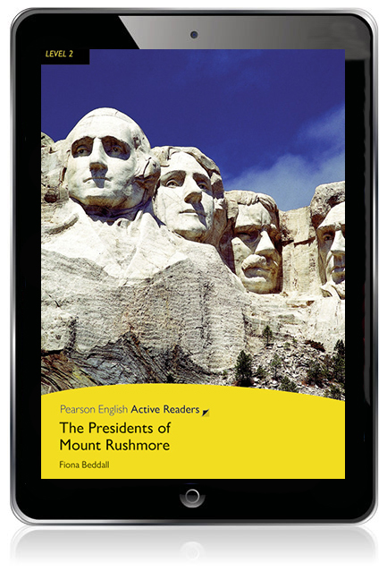 Pearson English Active Readers Level 2: The Presidents of Mount Rushmore eBook - Image