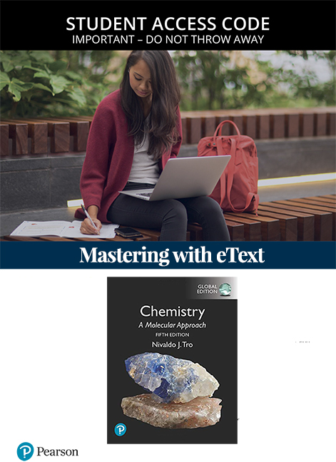 Chemistry: A Molecular Approach, Global Edition Mastering Chemistry with eText