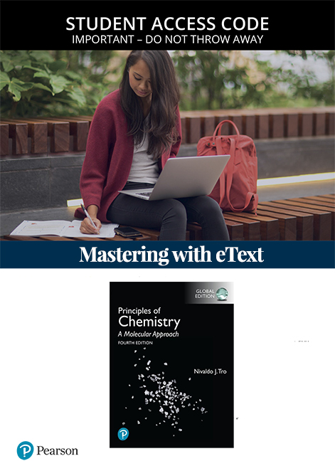 Principles of Chemistry: A Molecular Approach, Global Edition Mastering Chemistry with eText (Access Card)