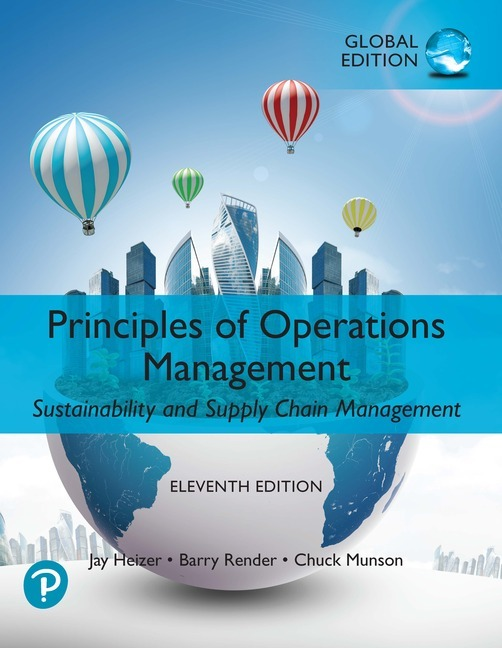 Principles of Operations Management, Global Edition