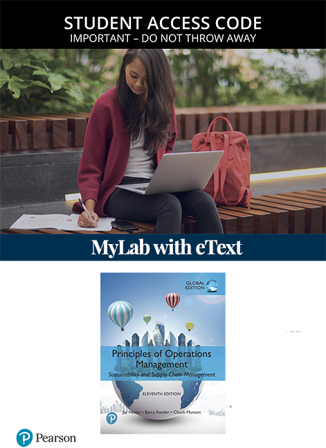 Principles of Operations Management, Global Edition MyLab Operations Management with eText (Access Card)
