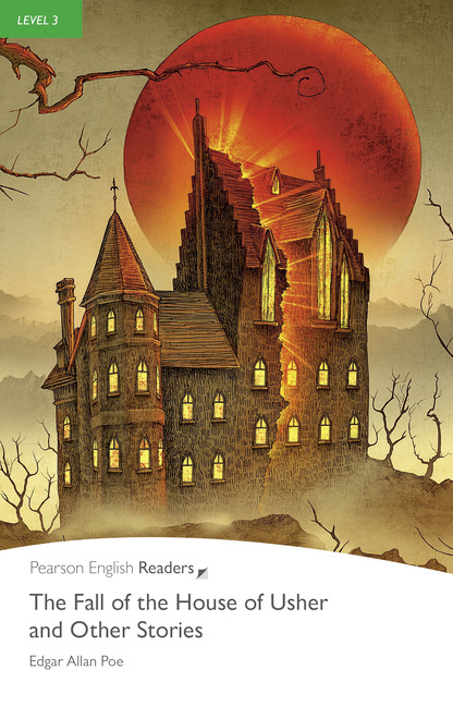 Pearson English Readers Level 3 The Fall Of The House Of Usher And
