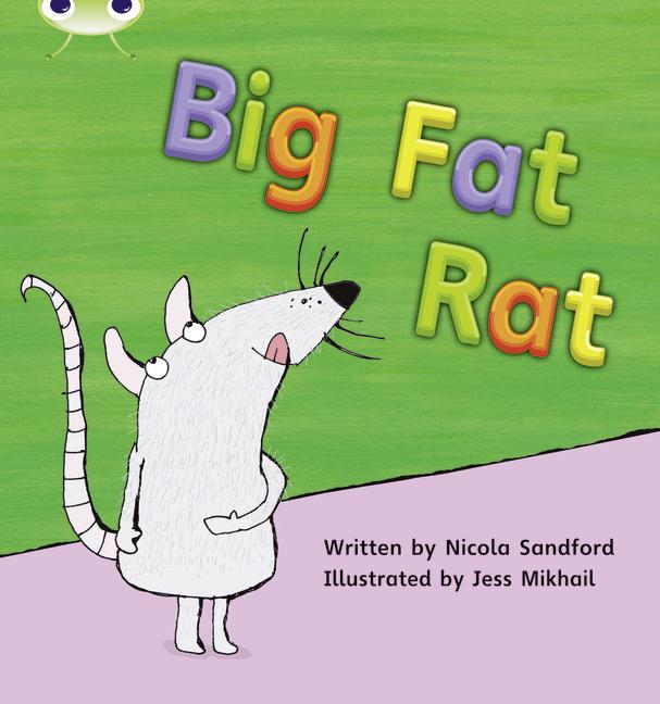 Bug Club Phonics Phase 2: Big Fat Rat (Reading Level 2/F&P Level B)