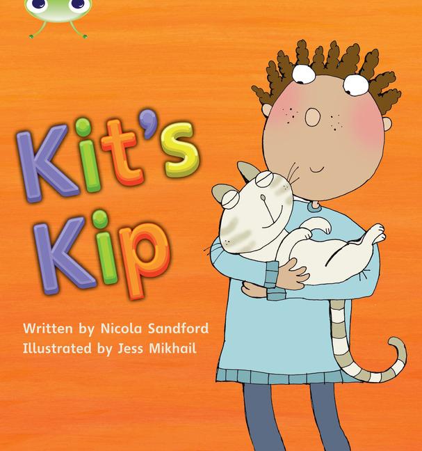 Bug Club Phonics Phase 2: Kit's Kip (Reading Level 1/F&P Level A)