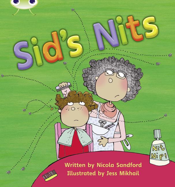 Bug Club Phonics Phase 2: Sid's Nits (Reading Level 1/F&P Level A)