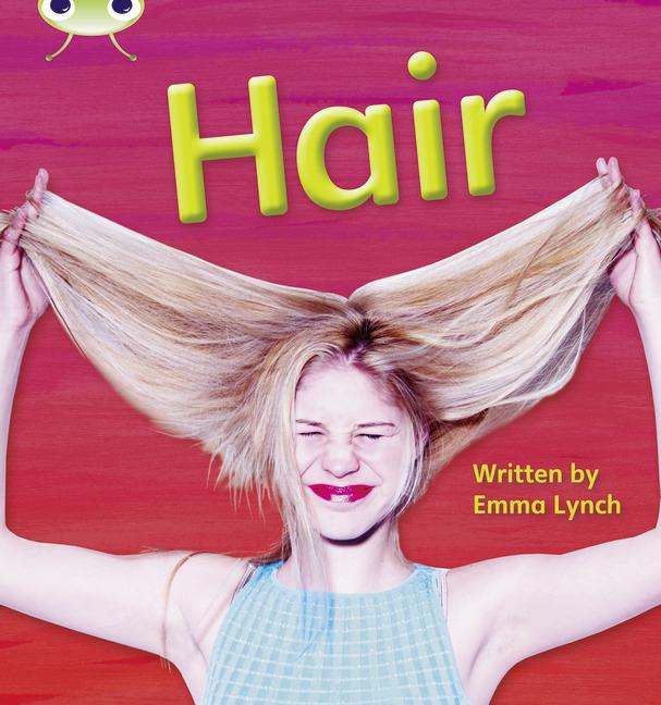 Bug Club Phonics Phase 3: Hair (Reading Level 5/F&P Level E)