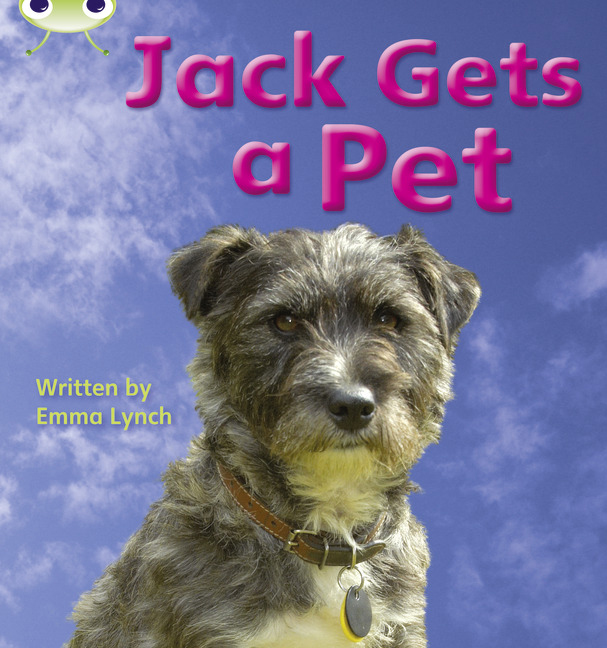 Bug Club Phonics Phase 3: Jack Gets a Pet (Reading Level 3/F&P Level C)