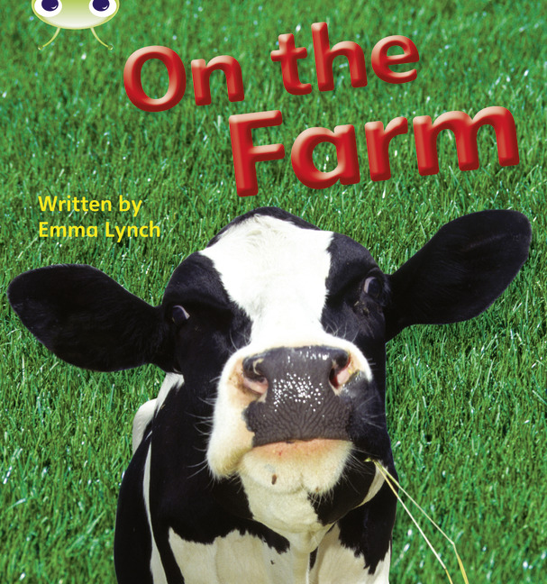 Bug Club Phonics Phase 3: On The Farm (Reading Level 5/F&P Level E)