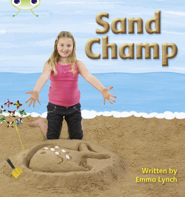 Bug Club Phonics Phase 3: Sand Champ (Reading Level 4/F&P Level D)
