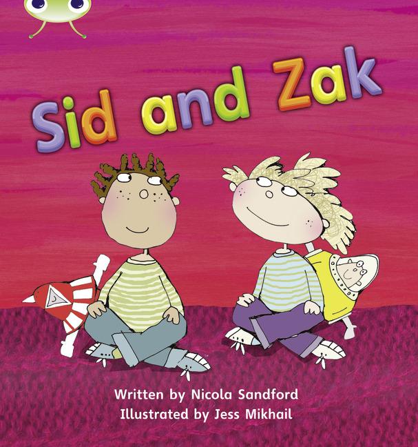 Bug Club Phonics Phase 3: Sid and Zak (Reading Level 3/F&P Level C)