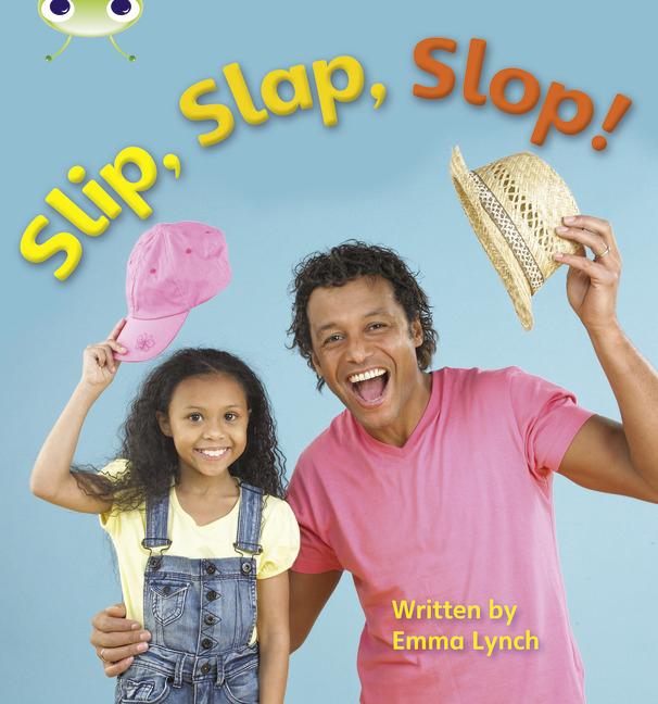 Bug Club Phonics Phase 3: Slip, Slap, Slop! (Reading Level 3/F&P Level C)