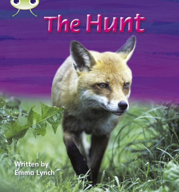Bug Club Phonics Phase 3: The Hunt (Reading Level 3/F&P Level C)