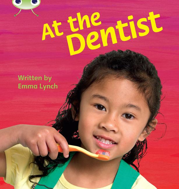 Bug Club Phonics Phase 4: At The Dentist (Reading Level 6-8/F&P Level D-E)