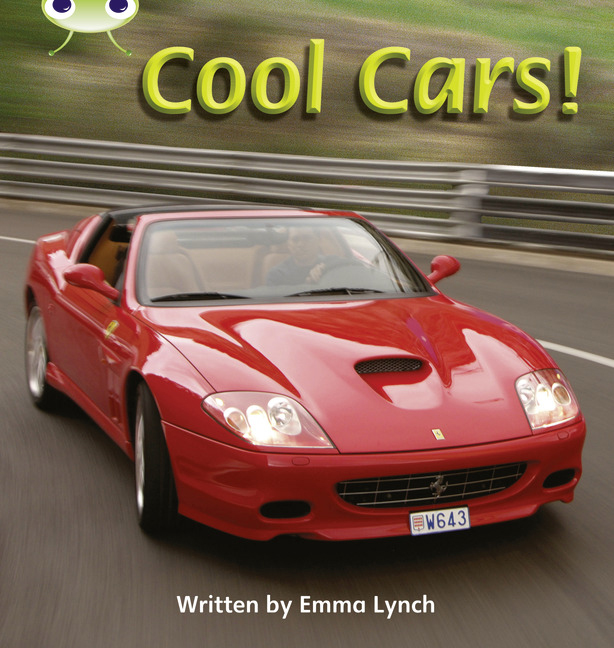 Bug Club Phonics Phase 4: Cool Cars! (Reading Level 6-8/F&P Level D-E)