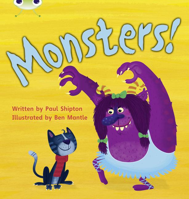 Bug Club Phonics Phase 4: Monsters! (Reading Level 6-8/F&P Level D-E)