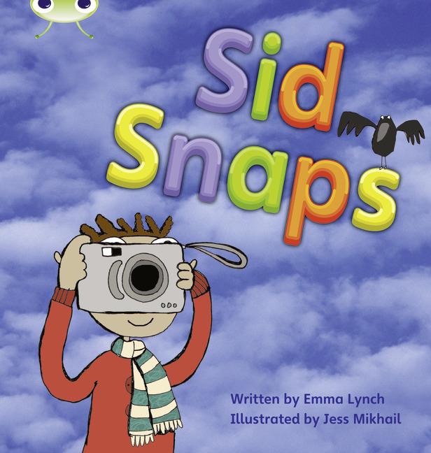 Bug Club Phonics Phase 4: Sid Snaps (Reading Level 6-8/F&P Level D-E)