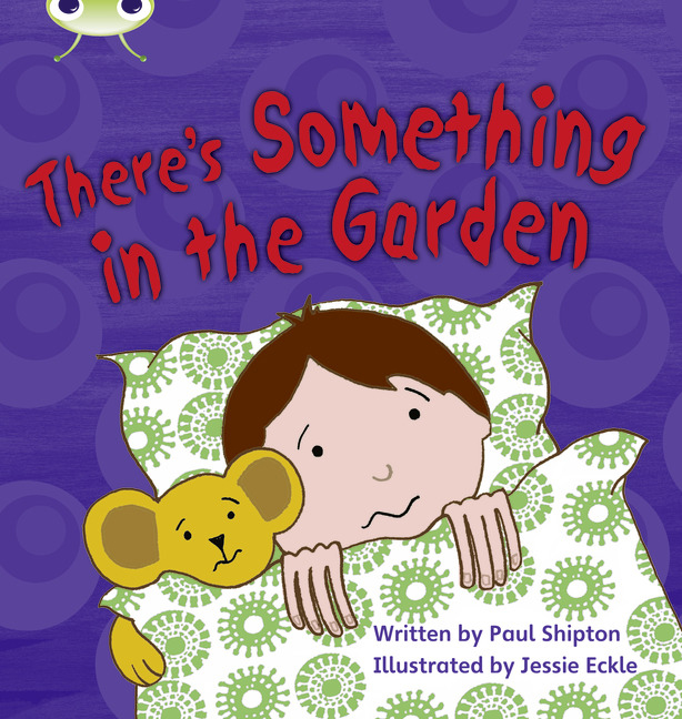 Bug Club Phonics Phase 4: There's Something in the Garden (Reading Level 6-8/F&P Level D-E)