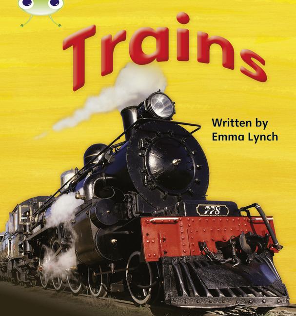 Bug Club Phonics Phase 4: Trains (Reading Level 6-8/F&P Level D-E)