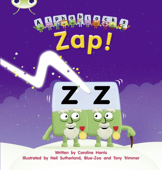 Bug Club Phonics Phase 3: Zap! (Reading Level 3/F&P Level C)